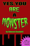 Yes, You ARE A Monster book cover